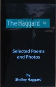 Selected Poems and Photos by Shelley Haggard