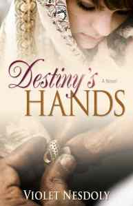 Destiny's Hands by Violet Nesdoly